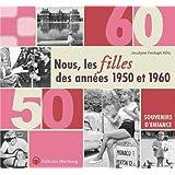 Nous, les filles des années 1950 et 1960