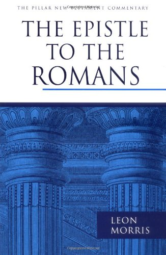 The Epistle to the Romans (The Pillar New Testament Commentary)
