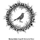 Songs III: Bird on the Water