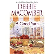 A Good Yarn | Debbie Macomber