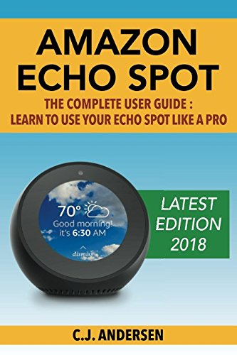 Free pdf amazon echo spot the complete user guide learn to use download the free trial version below to get started double click the downloaded file to install the software a list of every word of the year selection fandeluxe Images
