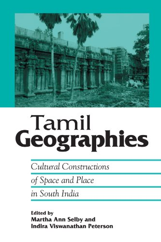 Tamil Geographies: Cultural Constructions of Space and Place in South India (Hindu Studies)