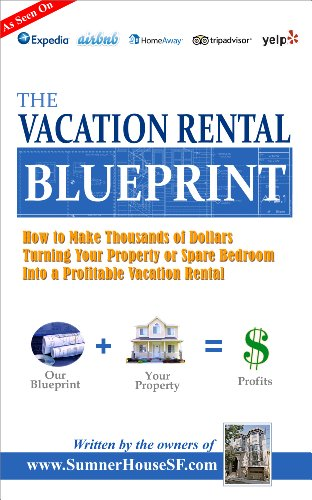 Amazon the vacation rental blueprint how to make thousands of the vacation rental blueprint how to make thousands of dollars turning your property or spare malvernweather Choice Image