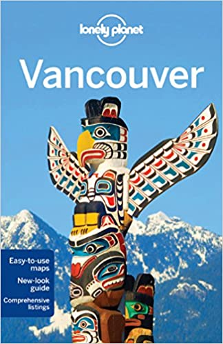 Lonely planet vancouver travel guide lonely planet john lee lonely planet vancouver travel guide lonely planet john lee 9781742201375 amazon books sciox Gallery