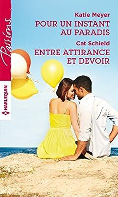Pour un instant au paradis - Entre attirance et devoir (Passions) (French Edition)