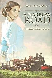 A Narrow Road (Kansas Crossroads Book 8)