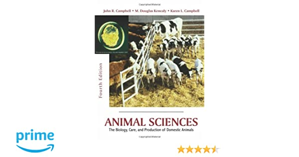 Animal Sciences The Biology Care And Production Of