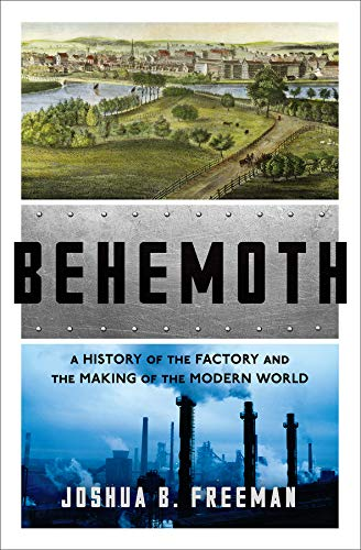 Pdf Transportation Behemoth: A History of the Factory and the Making of the Modern World
