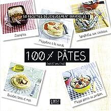 100% pâtes (En cuisine) (French Edition)