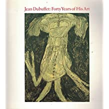 Jean Dubuffet: 40 Years of His Art