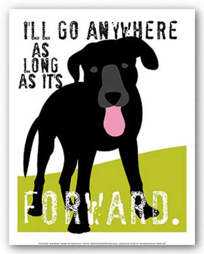 I'll Go Anywhere As Long As It's Forward by Ginger Oliphant 11