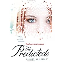 The Predicteds by Christine Seifert (2011-09-01)