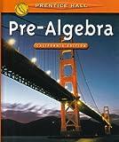 Pre-Algebra: California Edition