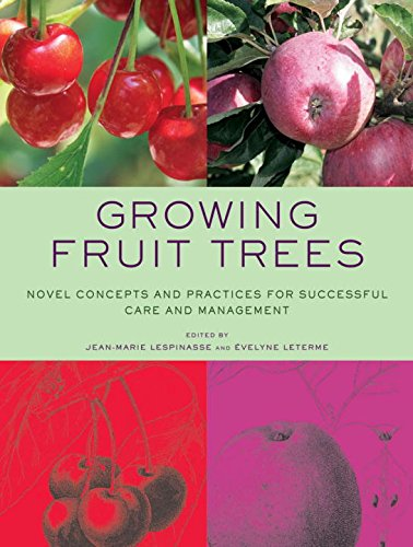 Growing Fruit Trees Successful Management