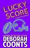 Lucky Score (The Lucky O'Toole Vegas Adventure Series Book 9)