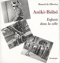 Aniki-Bobo par  Manoel de Oliveira