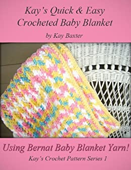 Quick Easy Crochet Baby Blanket Pattern Kays Crochet Patterns
