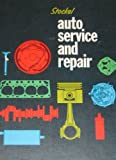 Auto Service and Repair, Martin W. Stockel, 0870061011