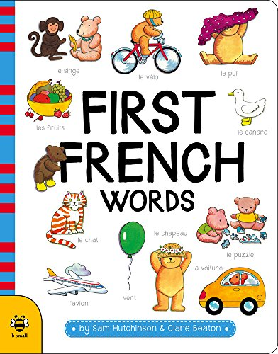 First French Words (First Word Board Books)