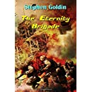 The Eternity Brigade (Large Print Edition)