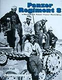 Panzer Regiment 8 in World War II, Kevin Fish, 076433087X