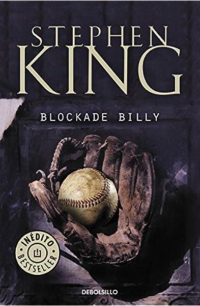 Blockade Billy (Best Seller): Amazon.es: King, Stephen, José Óscar ...