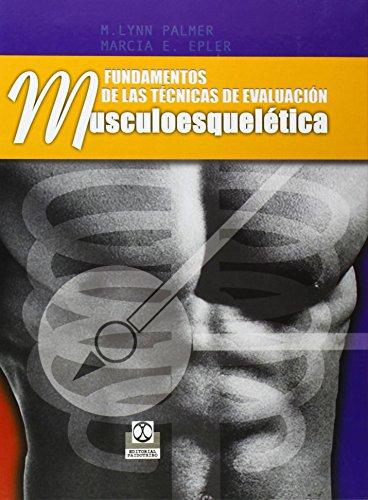 Descargar Libro Fundamentos De Las TÉcnicas De EvaluaciÓn MusculoesquelÉtica M. Lynn Palmer