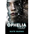 The Ophelia Trap (The Julia Henry Mysteries Book 1)