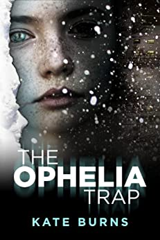 The Ophelia Trap (The Julia Henry Mysteries Book 1) by [Burns, Kate]