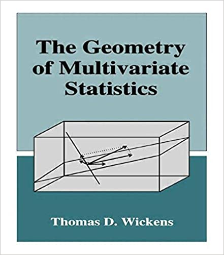 Book The Geometry of Multivariate Statistics by Thomas D. Wickens (2015-05-09)