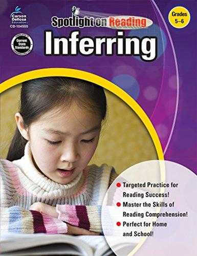 - Inferring, Grades 5 - 6 (Spotlight on Reading)