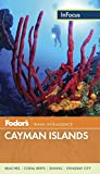 Fodor s In Focus Cayman Islands (Full-color Travel Guide)