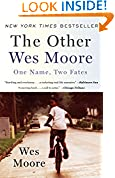 #7: The Other Wes Moore: One Name, Two Fates