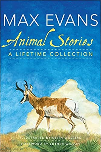 Book Animal Stories: A Lifetime Collection by Max Evans (2013-08-26)