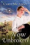 Vow Unbroken: A Novel by Caryl McAdoo (2014-03-04)