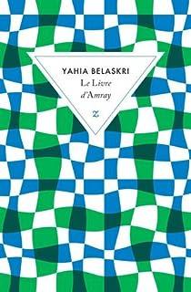 Le livre d'Amray, Belaskri, Yahia