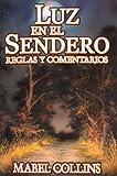 img - for Luz en el Sendero. Reglas y Comentarios. (Spanish Edition) book / textbook / text book