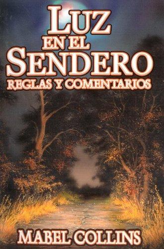 Luz en el Sendero. Reglas y Comentarios. (Spanish Edition) [Mabel Collins] (Tapa Blanda)