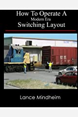 How To Operate A Modern Era Switching Layout Paperback