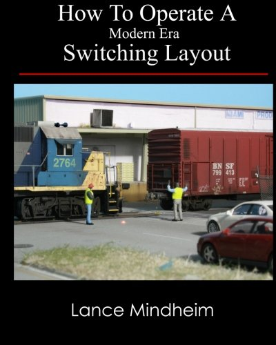 (How To Operate A Modern Era Switching Layout)