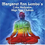 Color Meditation: Align Your Chakras