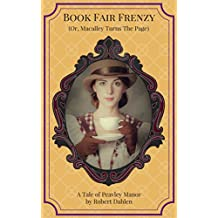 Book Fair Frenzy (Or, Macalley Turns The Page) (Peavley Manor)