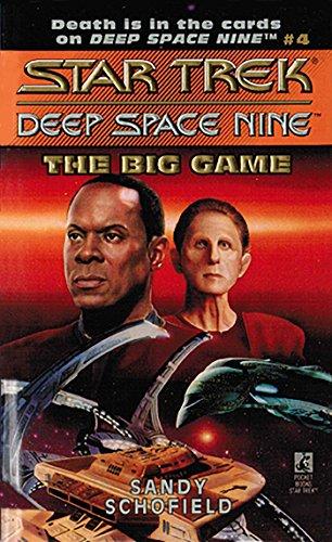 The Big Game (Star Trek: Deep Space Nine Book 4) -