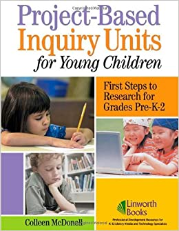Amazoncom Project Based Inquiry Units For Young Children First