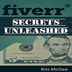 Fiverr Secrets Unleashed