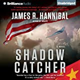 Shadow Catcher by James R. Hannibal front cover