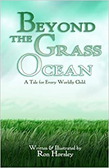 Beyond the Grass Ocean (Text Edition): A Tale for Every Worldly Child