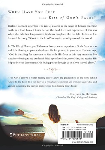 The Kiss Of Heaven: Godu0027s Favor To Empower Your Life Dream: Darlene  Zschech: 9780764200656: Amazon.com: Books