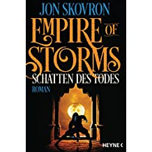 Empire of Storms - Schatten des Todes: Roman (Empire of Storms-Reihe 2) (German Edition)