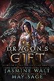 Dragon's Gift: a Reverse Harem Fantasy Romance (The Dragon's Gift Trilogy Book 1)
